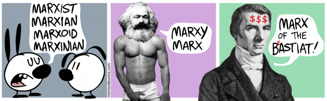 marxist marxian marxoid marxinian / marxy marx / marx of the bastiat